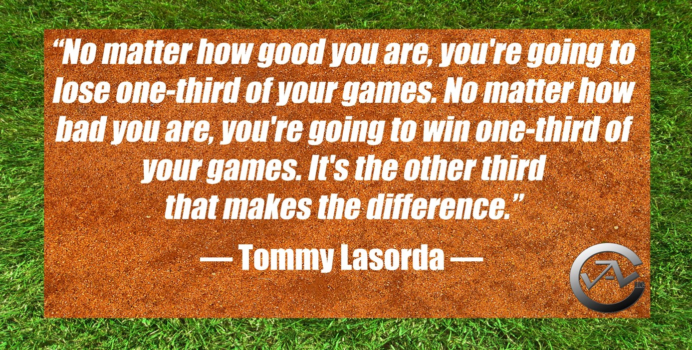 2 Tommy Lasorda Quote-JAL Coaching